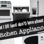 What I Do (and Don't) Love About My Kitchen Appliances