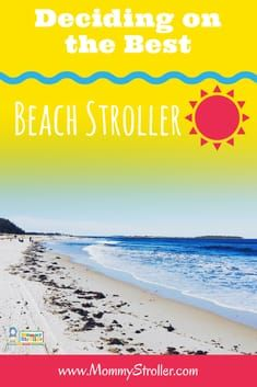 A Guide To Picking The Best Beach Stroller Pregnancy Resources Pinterest Paing Jogging And Motherhood