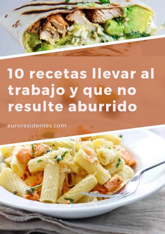10 Ideas Para Que Comer En El Trabajo No Sea Aburrido