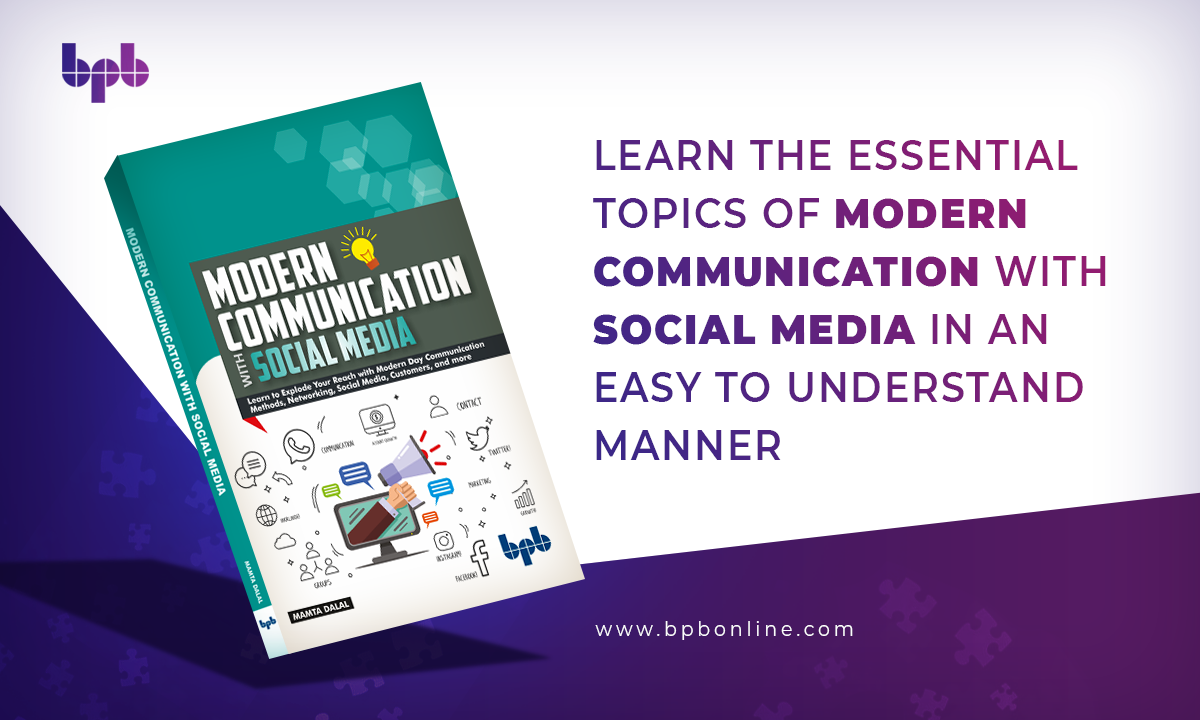 Learn The Essential Topics Of Modern Communication With Social Media In An Easy To Understand Manner In 2020 Communication Methods Social Media Social Media Network