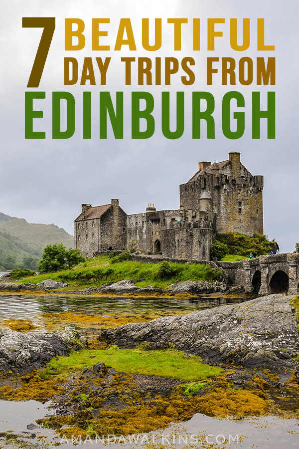 7 Day Trips to Take from Edinburgh, Scotland | Planning a vacation to Edinburgh? Click through for 7 ideas of things to do outside of Edinburgh, Scotland. | Edinburgh Scotland travel tips | Edinburgh Scotland Day Trips | Things to do in Edinburgh Scotland | Scotland Travel Itinerary