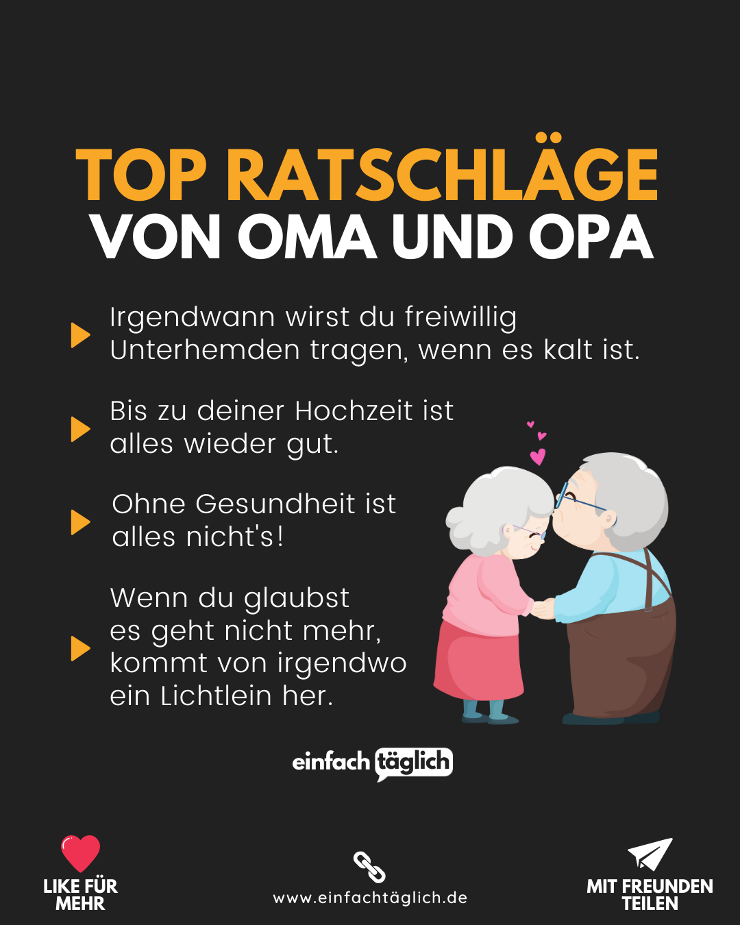 Top Ratschlage Von Oma Und Opa Inspirierende Zitate Und Spruche Weisheiten Motivation