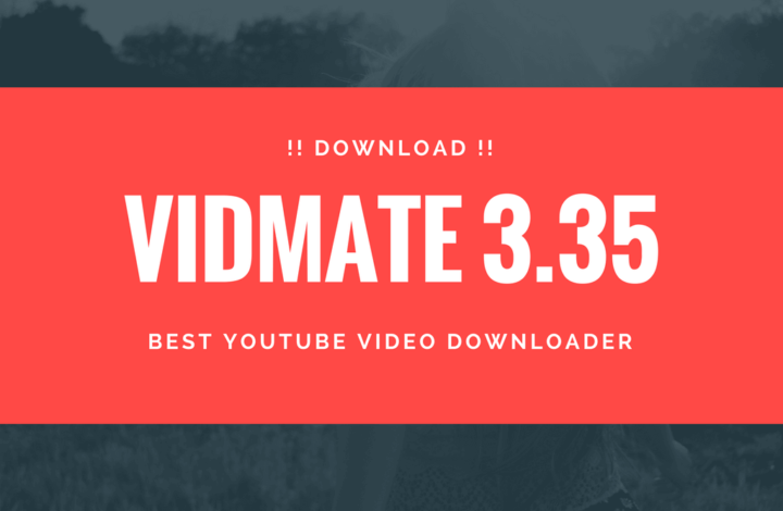 VidMate Latest Version (2018) 3.35 is just updated