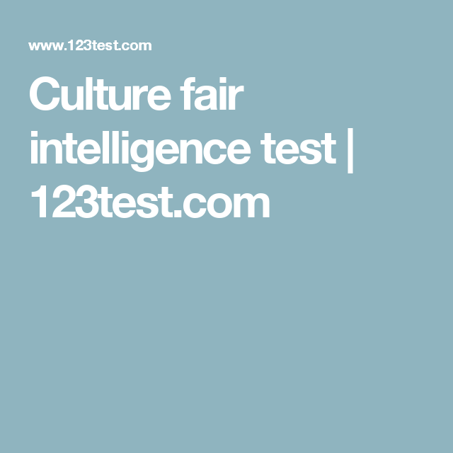 Culture fair intelligence test | INFJ | Culture und Infj
