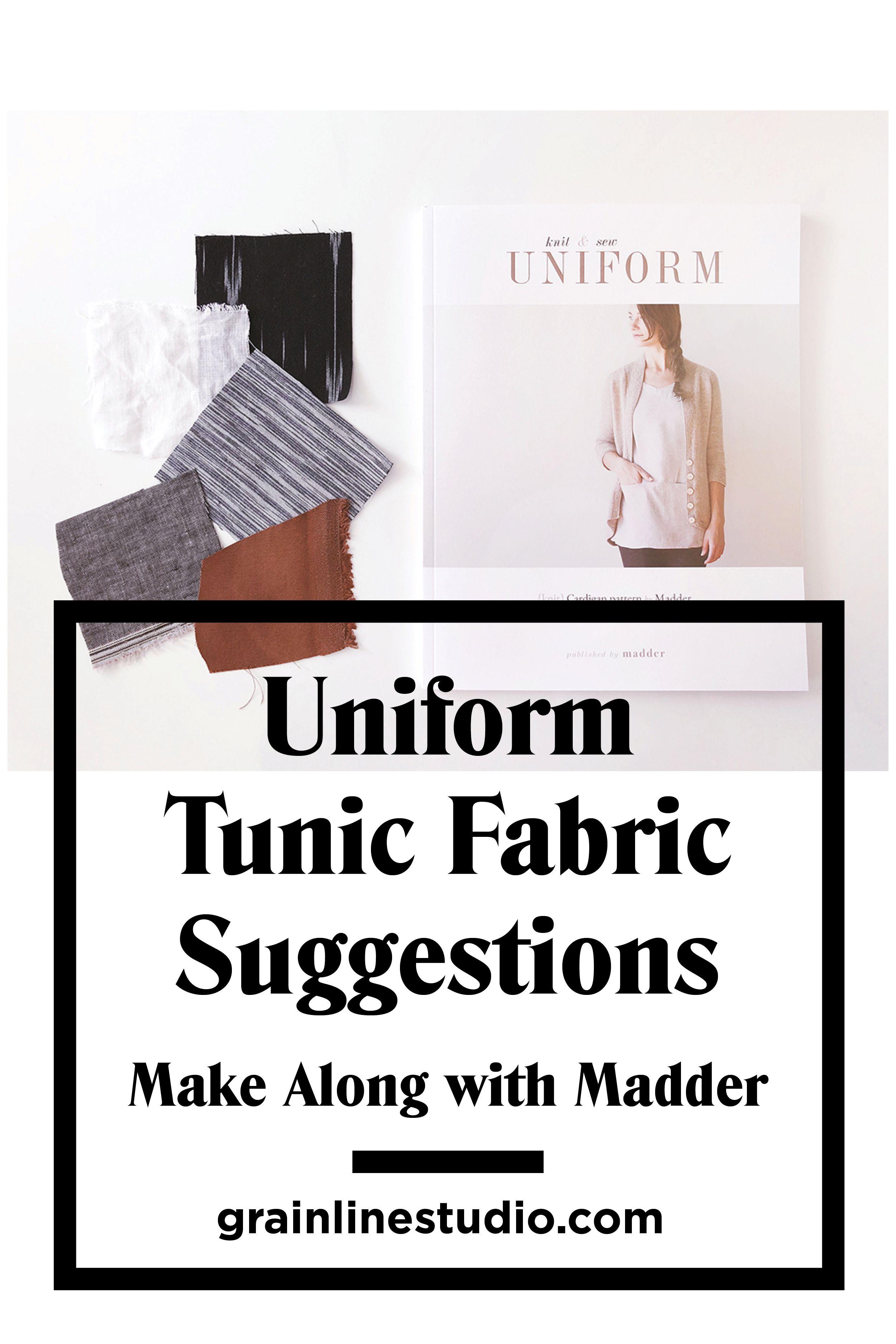 Uniform Tunic Fabric Suggestions | Uniform Knit & Sew Book | Tunic