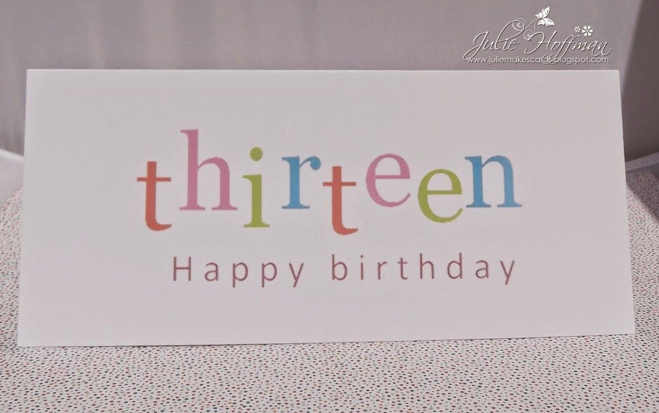 julie makes cards  teenage girl birthday card thirteen