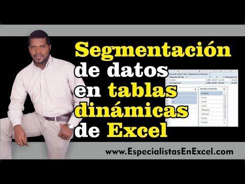 Segmentación de datos en Tablas dinámicas de Excel