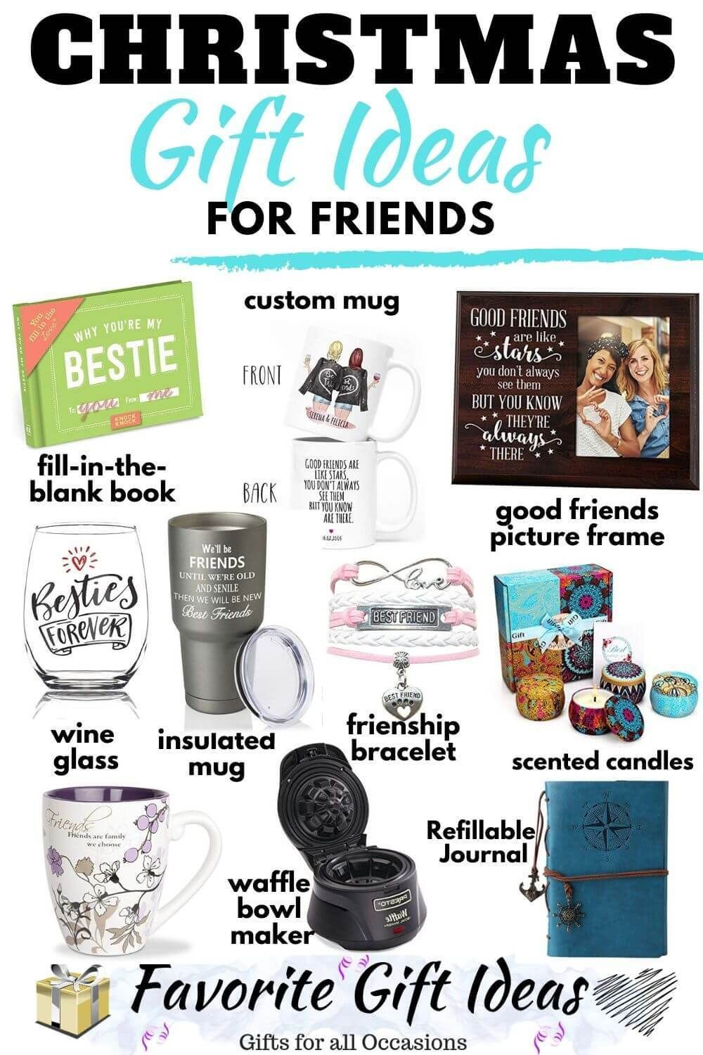 20 Christmas Gift Ideas For Friends 2019 Gift Ideas Girlfriend Best Friend Gifts Favorite Things Gift Diy Best Friend Gifts