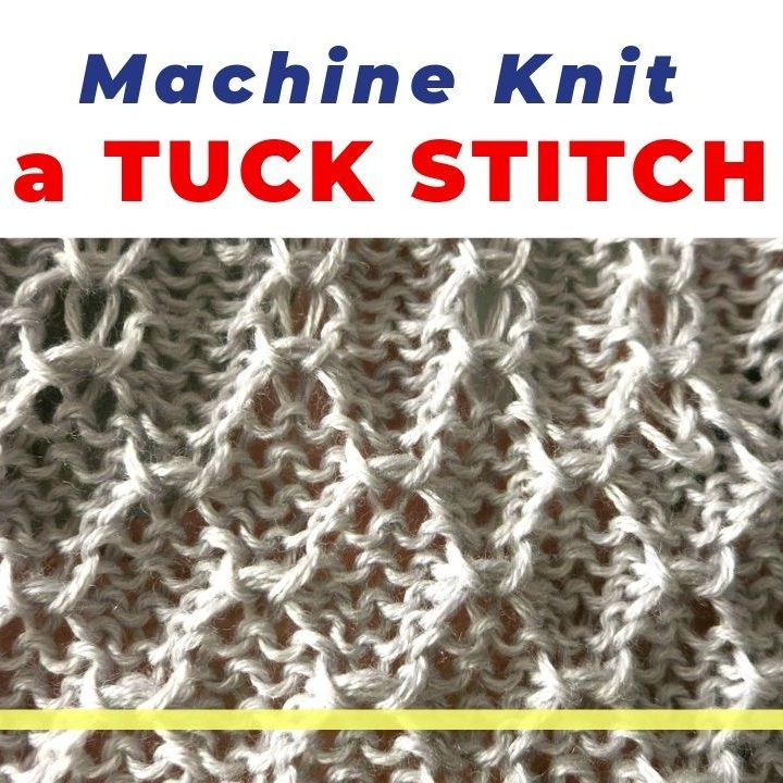 How To Machine Knit A Tuck Stitch On LK150