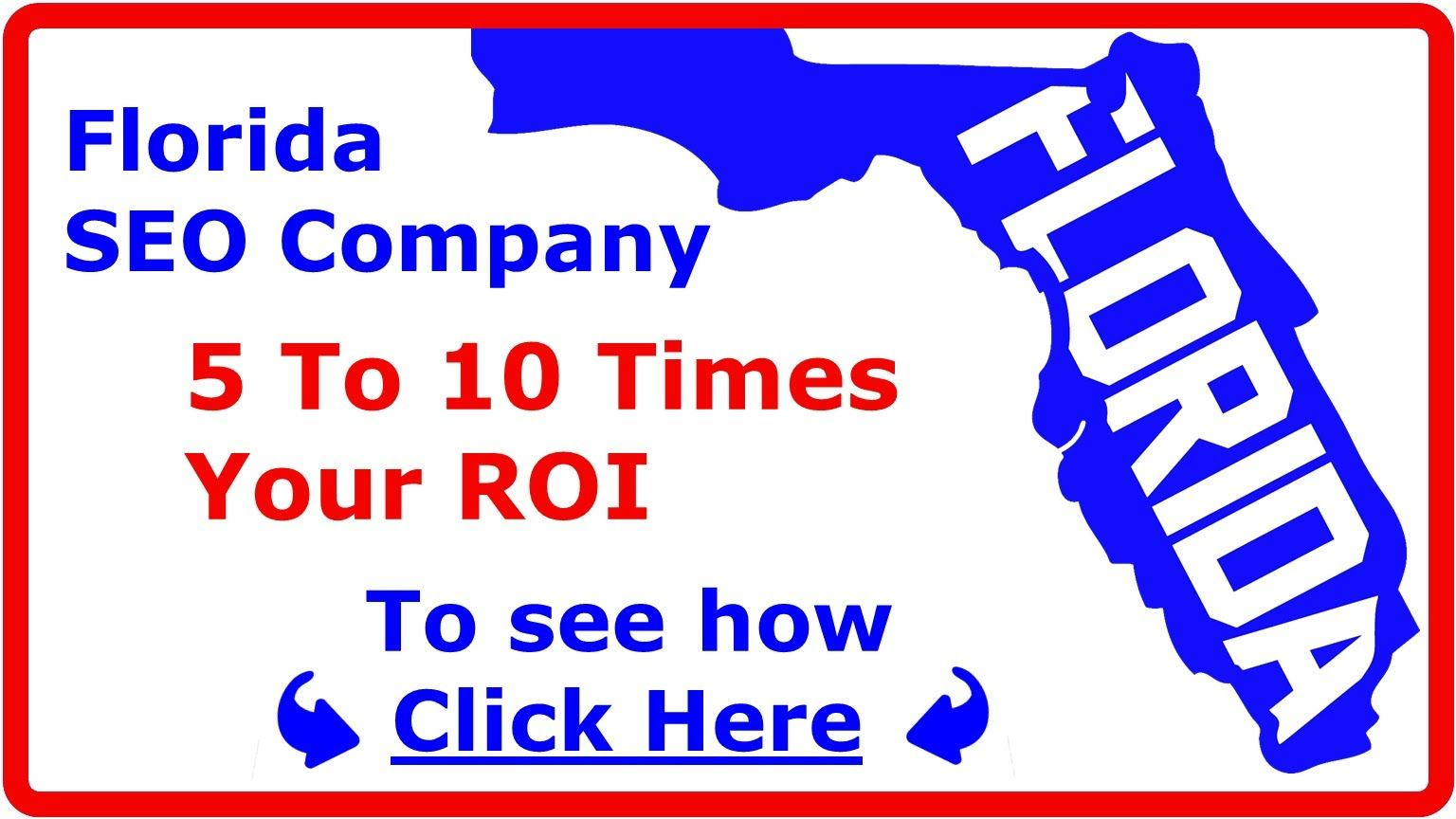 Miami Florida SEO Company That Gets You 5 to 10 Times ROI