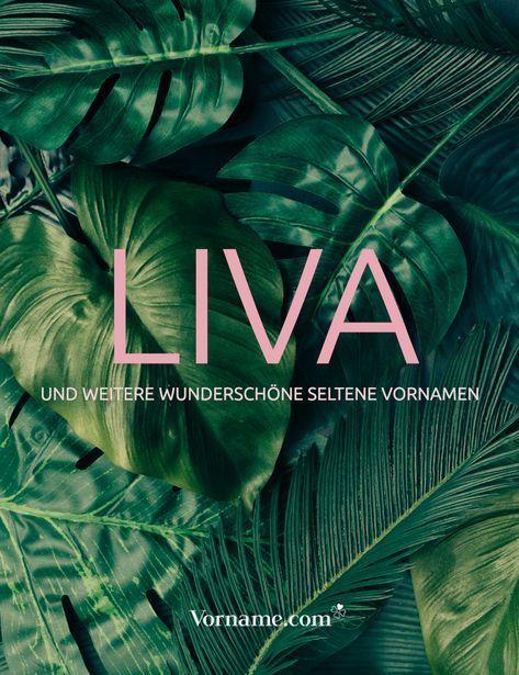 Du magst den Namen Liva? Dann schau in unsere Liste und finde weitere seltene und außergewöhnliche Vornamen für dein Baby. #mädchenname #jungenname #seltenenamen #außergewönlichenamen