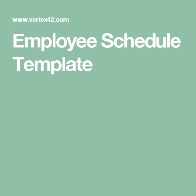 Employee Schedule Template  Planning For Life