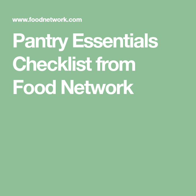 A Complete Checklist Of Pantry, Refrigerator And Freezer