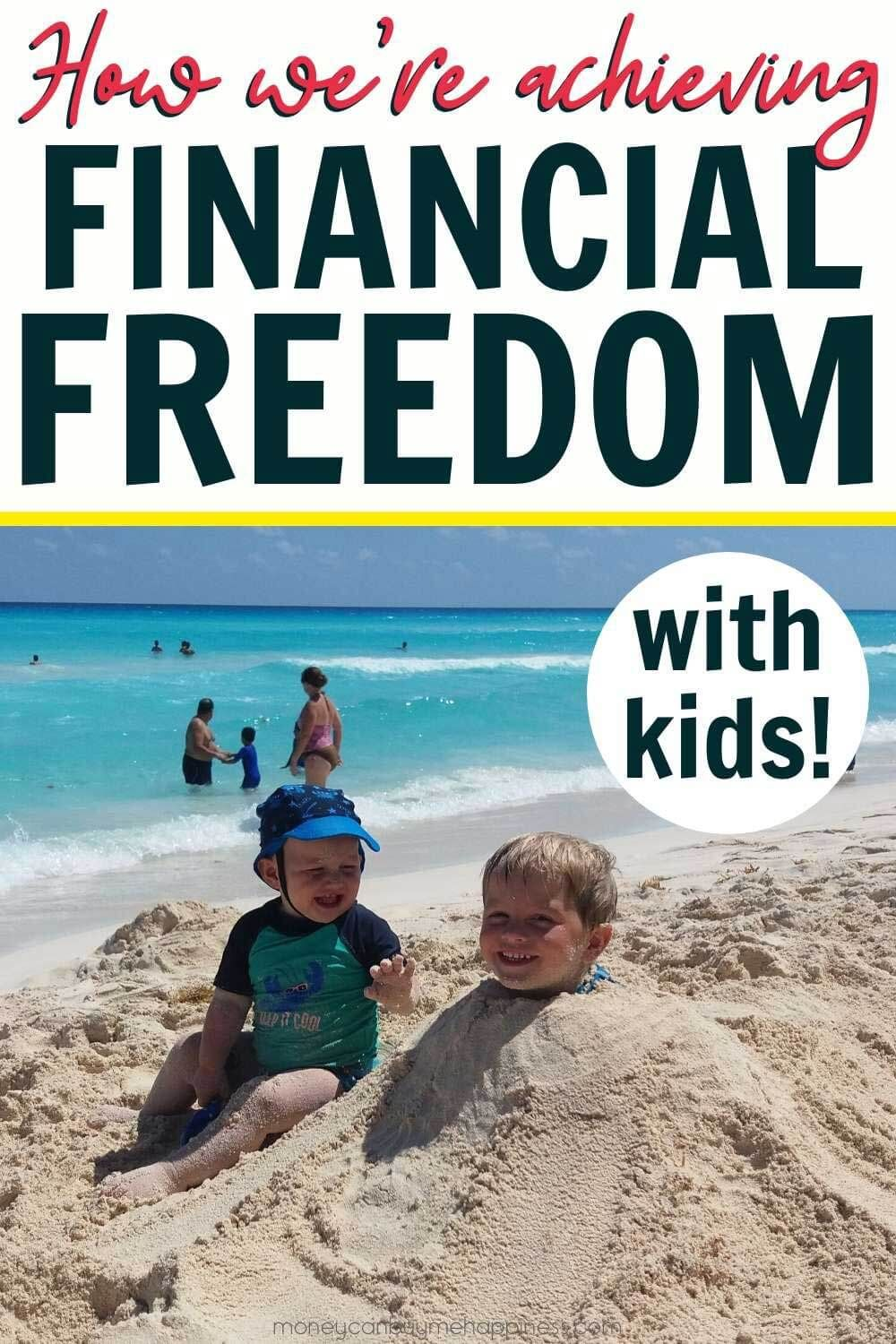 Financial Freedom With A Family Our Plan To Fi Re With Kids Mum S Money Financial Freedom Financial Freedom