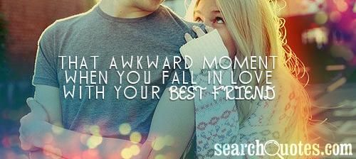 Cute Quotes About Superior Friends Falling In Love