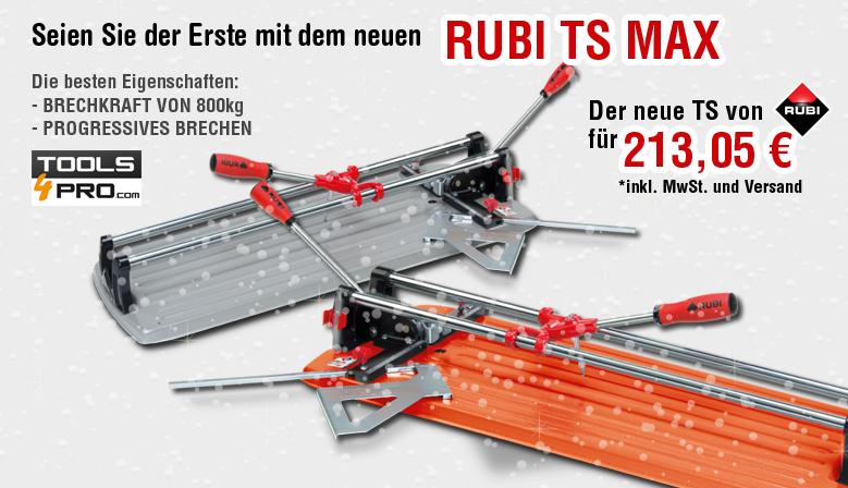 Seien Sie der Erste der den neuen RUBI TS-MAX hat