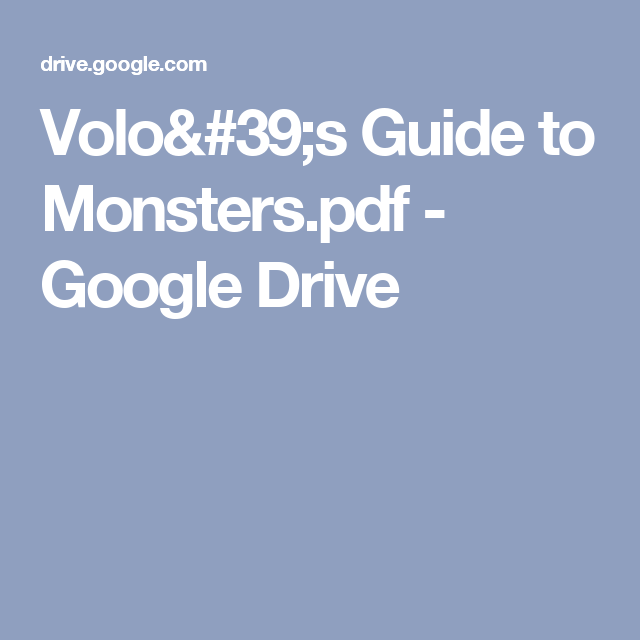 Volo S Guide To Monsters Pdf Google Drive Dms Guide In 2019
