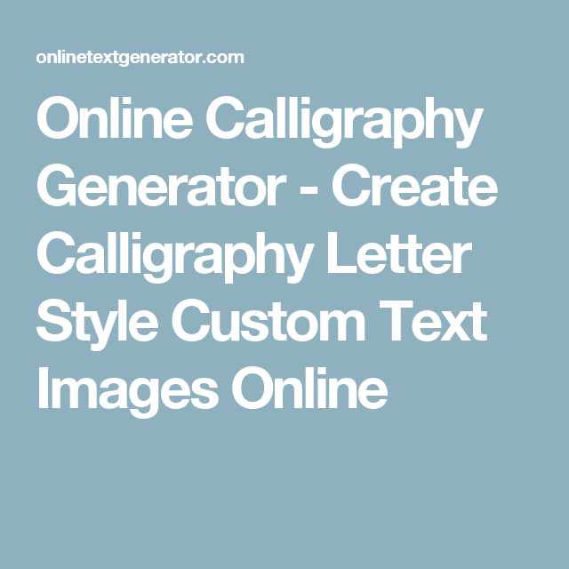 Online Calligraphy Generator - Create Calligraphy Letter ...
