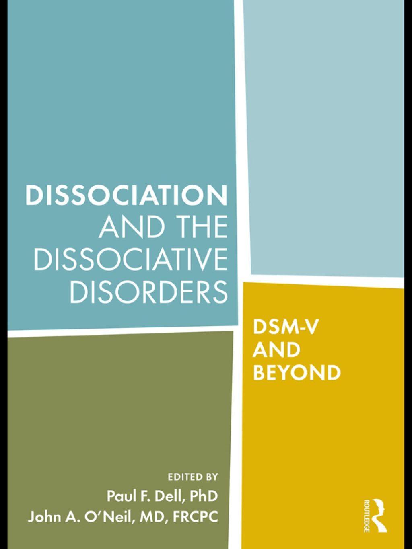 Dissociation And The Dissociative Disorders Ebook Rental