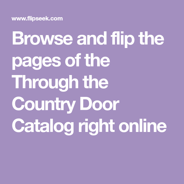 Browse And Flip The Pages Of The Through The Country Door Catalog