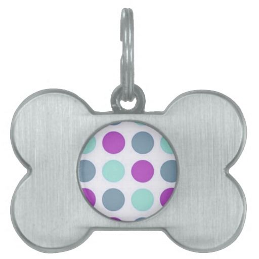 Violet Teal Polkadots Pet ID Tags http://www.zazzle.com/sara_valor*/pets