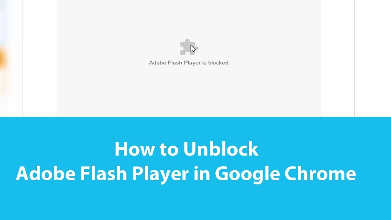 How To Unblock Adobe Flash Content In Your Browser Browser How To Apply Flash