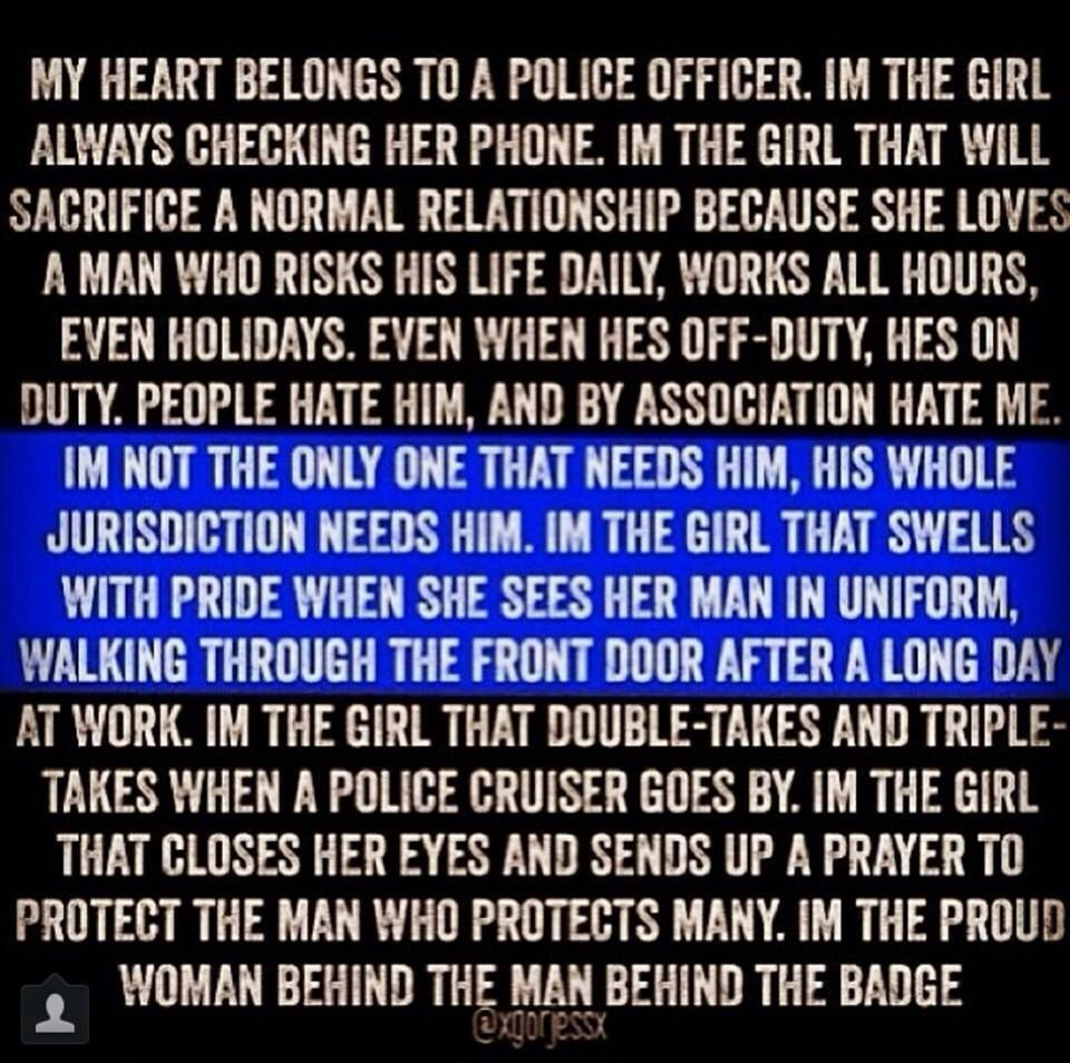 Being married to a police officer