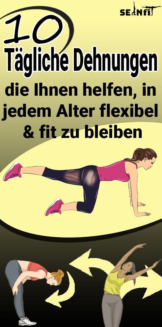 10 tägliche Strecken, damit Sie in jedem Alter flexibel und fit bleiben - Sport #skin
