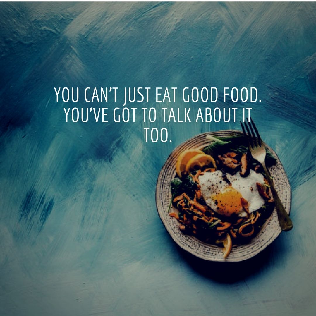 8 Good Food Quotes To Share With Friends and Food Lovers