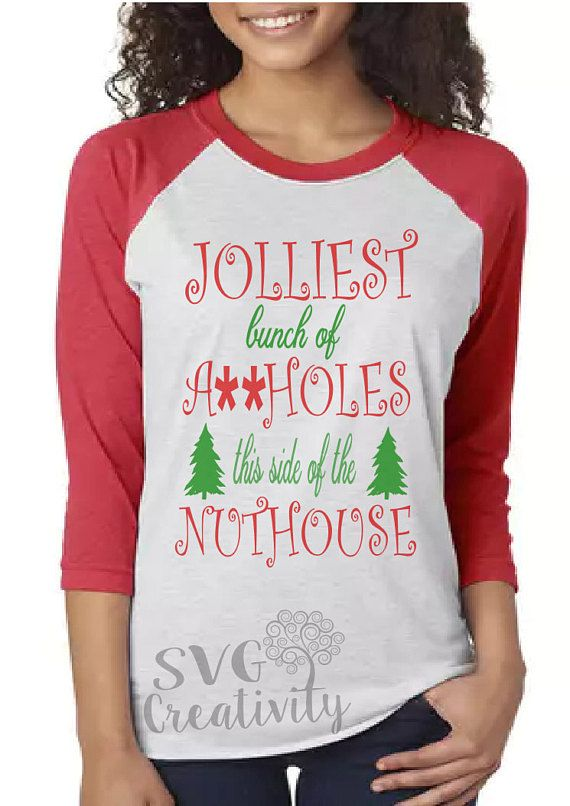 Jolliest Bunch This Side Of Nut House Decal ~ Choose Decal Colors and Size