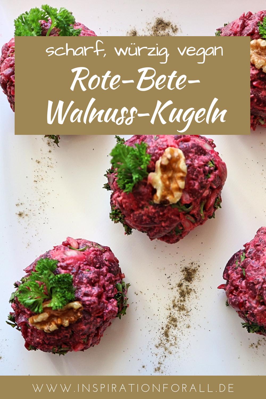 Rote-Bete-Walnuss-Kugeln scharf & würzig – schnelles Rezept #buffet