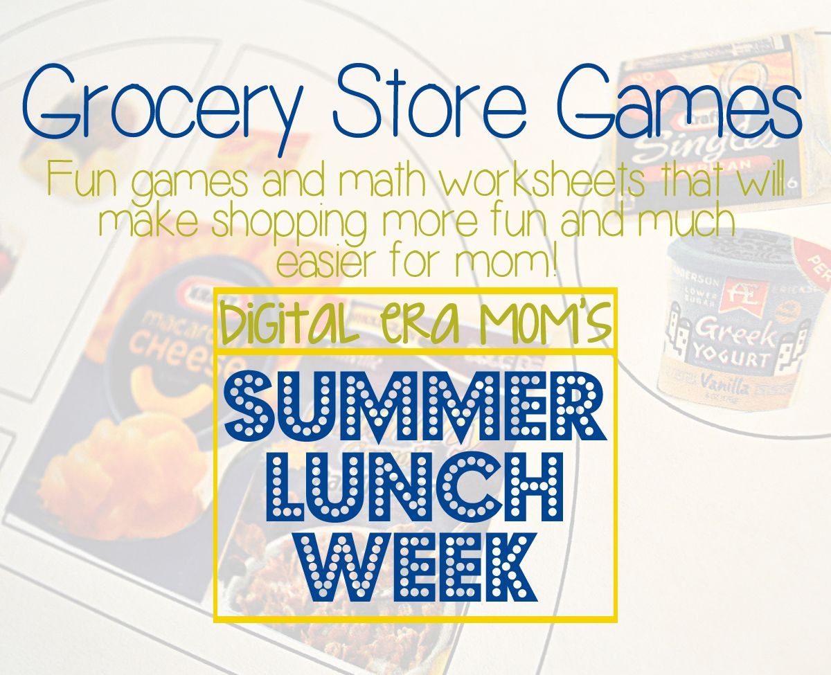Summer Lunch Week Grocery Store Games And Math To Get You