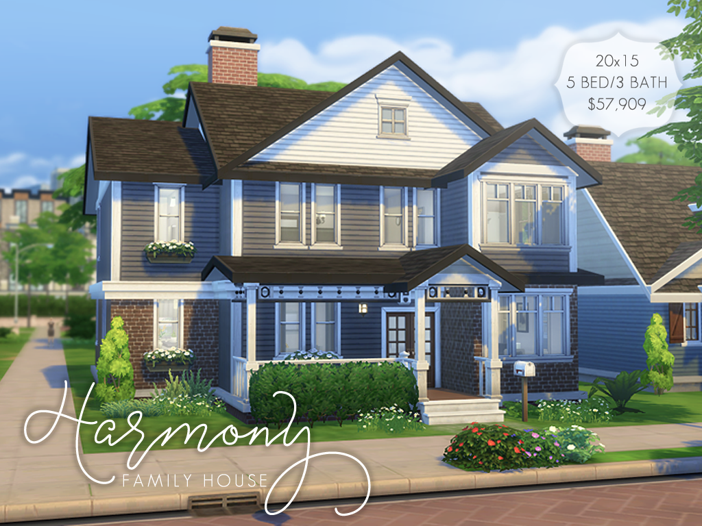 Harmony Family House Here Is A Larger Family Home For Your Sims It Comes With 5 Bedrooms 3 Bathrooms Sims 4 Family House Sims 4 Houses Sims House Plans