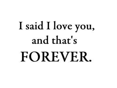 That's forever..!