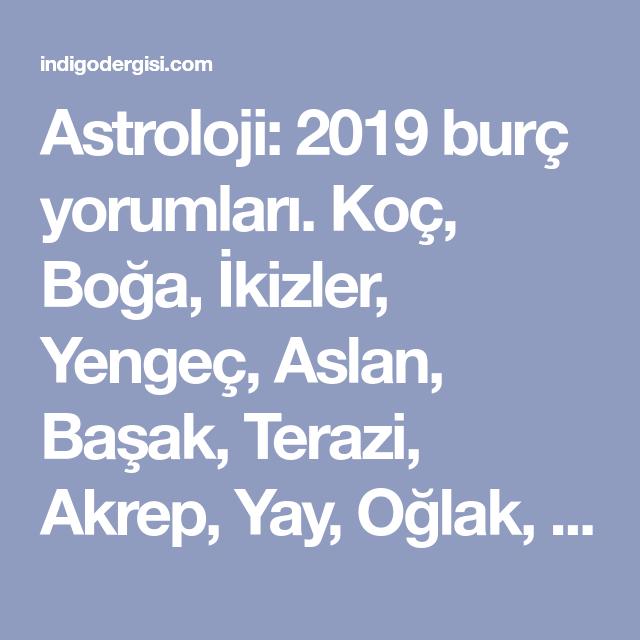 Astroloji 2019 Burç Yorumları Koç Boğa Ikizler Yengeç Aslan
