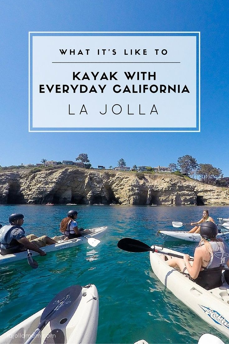 what it's like to kayak with everyday california in la jolla | caves