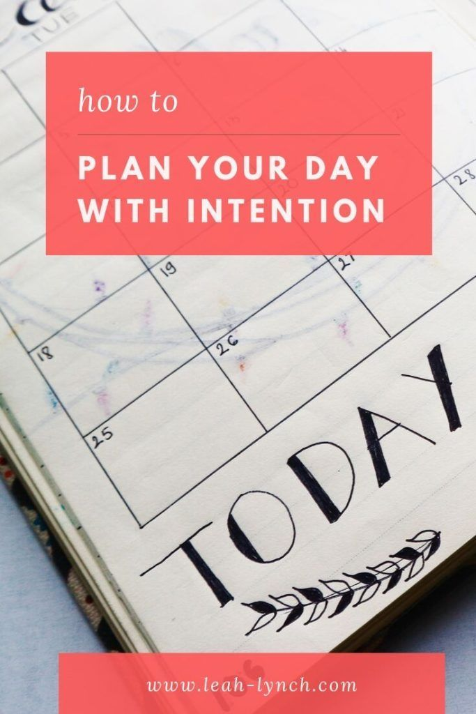 How To Plan Your Day With Intention #planningyourday