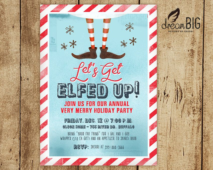 Let\'s Get Elfed Up Christmas Party Invite // Funny Adult Holiday ...
