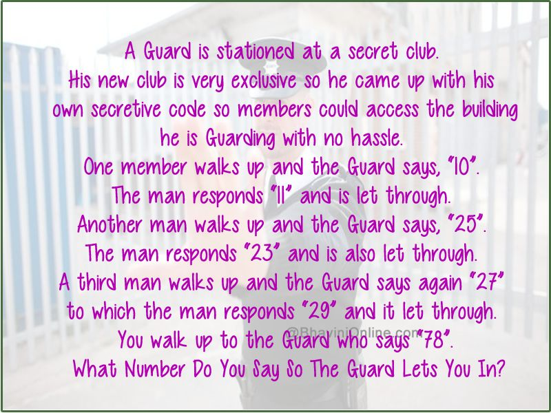 Logical Riddle What Number Do You Say So The Guard Lets You In Bhavinionline Com Riddles Sayings Logic