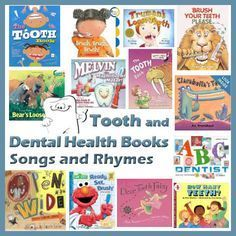 Teeth And Dental Health Books Songs And Rhymes For Preschool And