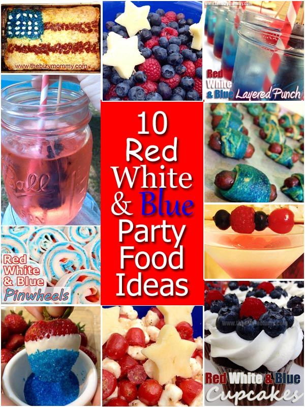 10 red white and blue party food ideas the bizy mommy for July 4th food ideas