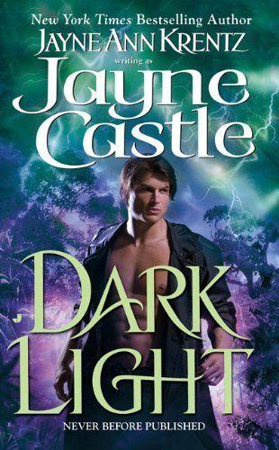 Dark Light (Ghost Hunters, Book 5) by Jayne Castle