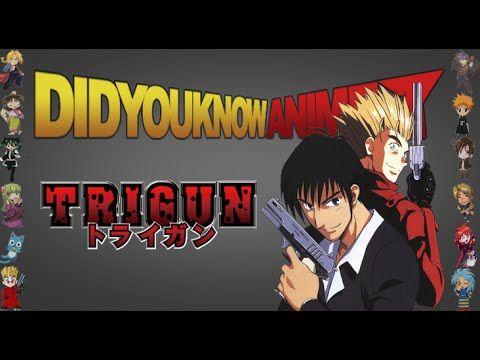 Trigun Did You Know Anime Feat Jeff Nimoy Nicholas D Wolfwood Trigun Anime Anime Head