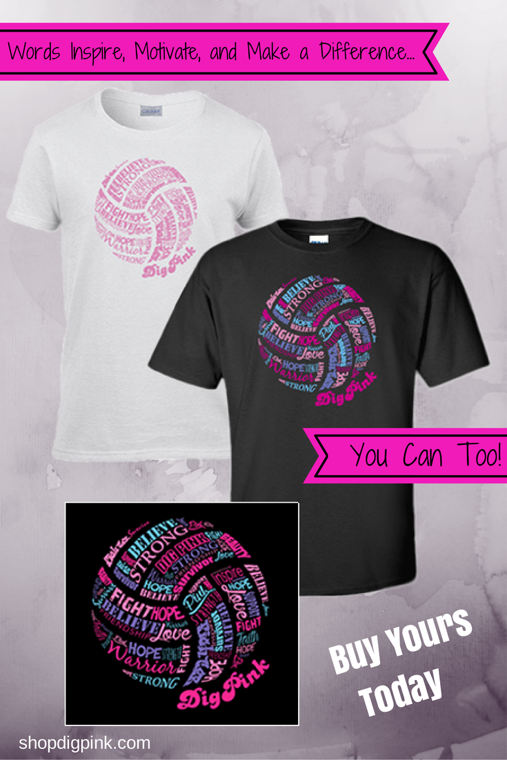 Words Inspire Motivate And Make A Difference You Can Too Dig Pink Words T Shirt Available Sports Shirts Ideas Volleyball Shirts Volleyball Team Shirts