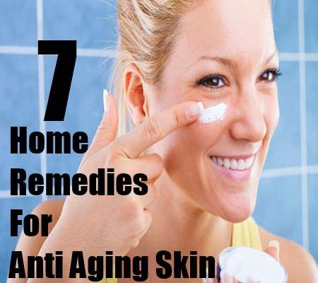 7 Home Remedies For Anti Aging Skin