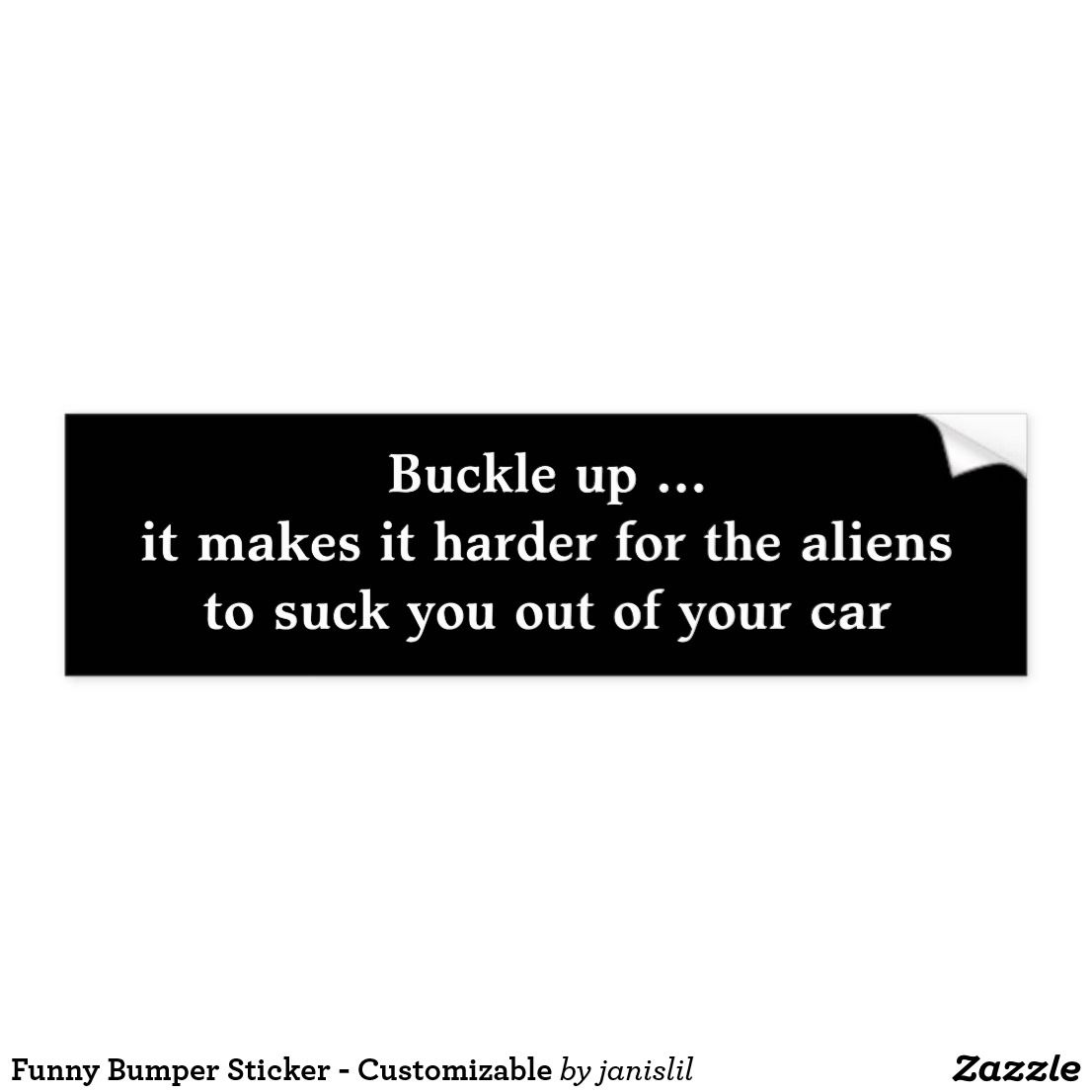 Funny bumper sticker customizable zazzle com print on demand