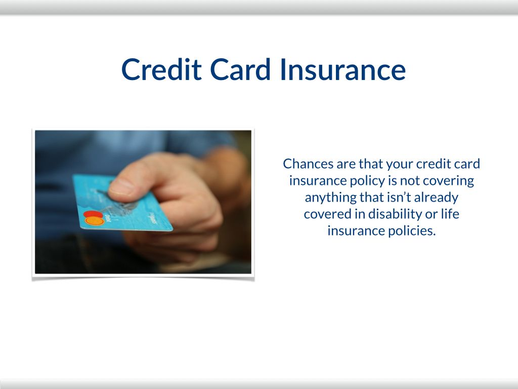 Credit card insurance the 4 types of insurance you need