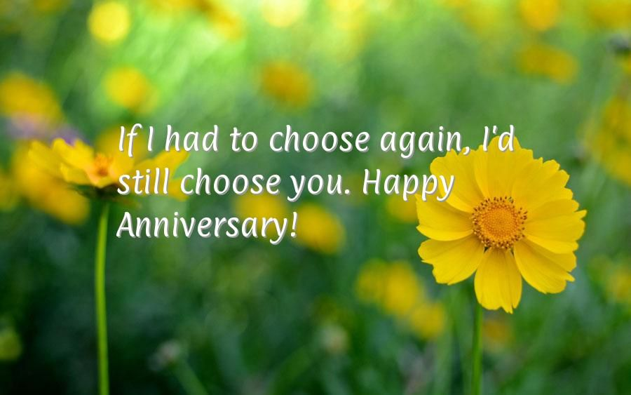 beautiful lines for5th wedding anniversary%0A If I had to choose again  I u    d still choose you  Happy Anniversary
