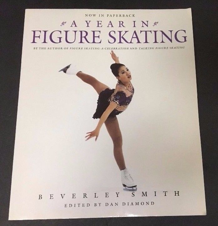 A Year in Figure Skating by Beverley Smith 1997 Paperback McClelland and Stewart