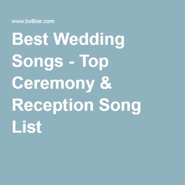 Best Wedding Songs Top Ceremony Reception Song List Wedding
